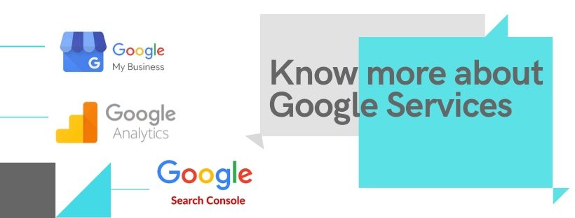 Know about Google Services for SEO