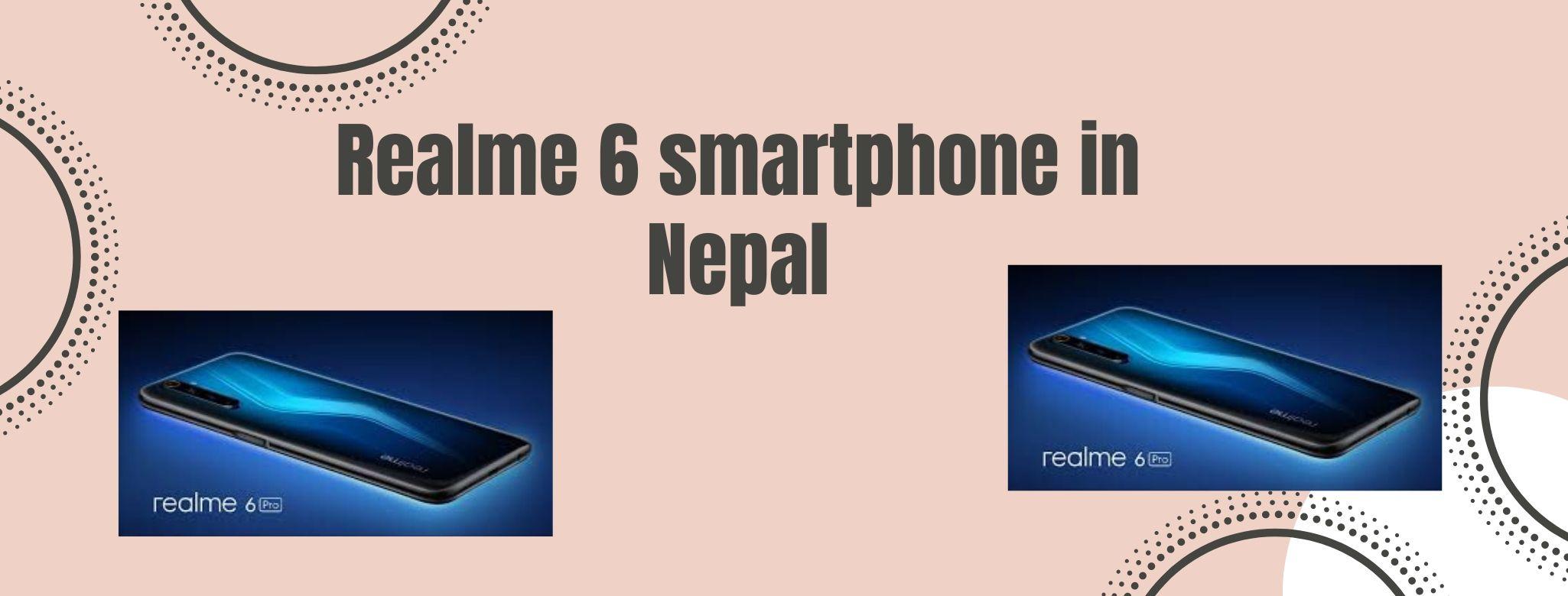 Realme 6 smartphone in Nepal