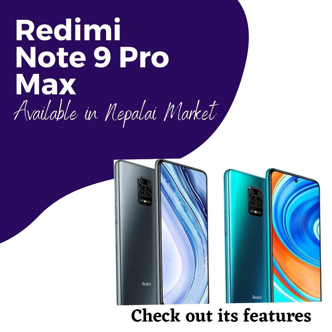 Redmi Note 9 Pro Max in Nepali market