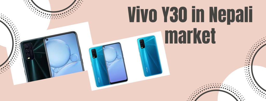 Vivo Y30 in Nepali market