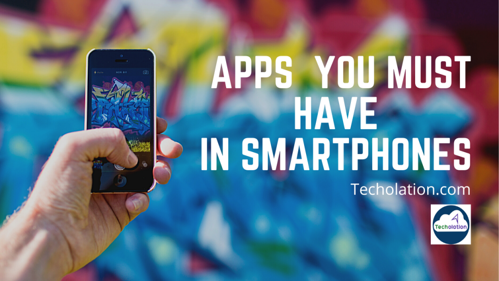 apps you must have in smartphone