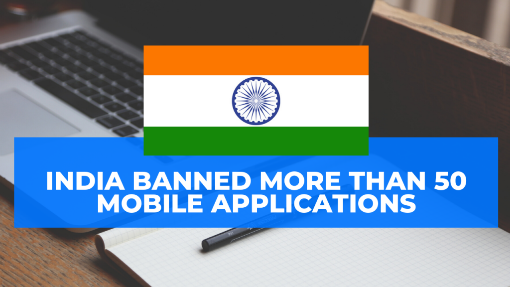 india banned more than 50 applications