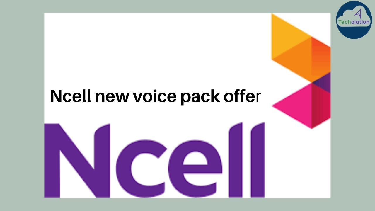 Ncell's new voice pack offer