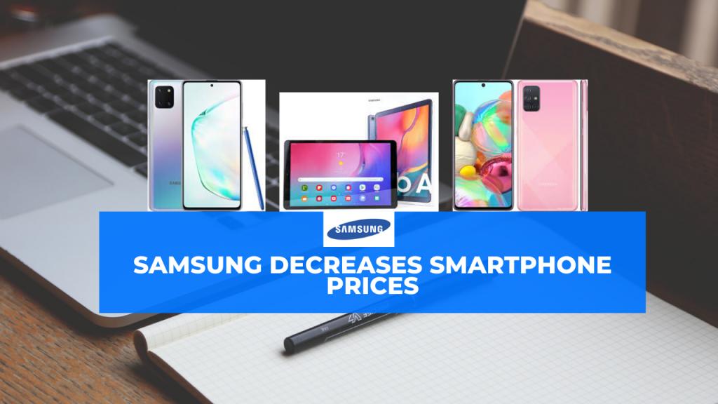 samsung decreases smartphone prices